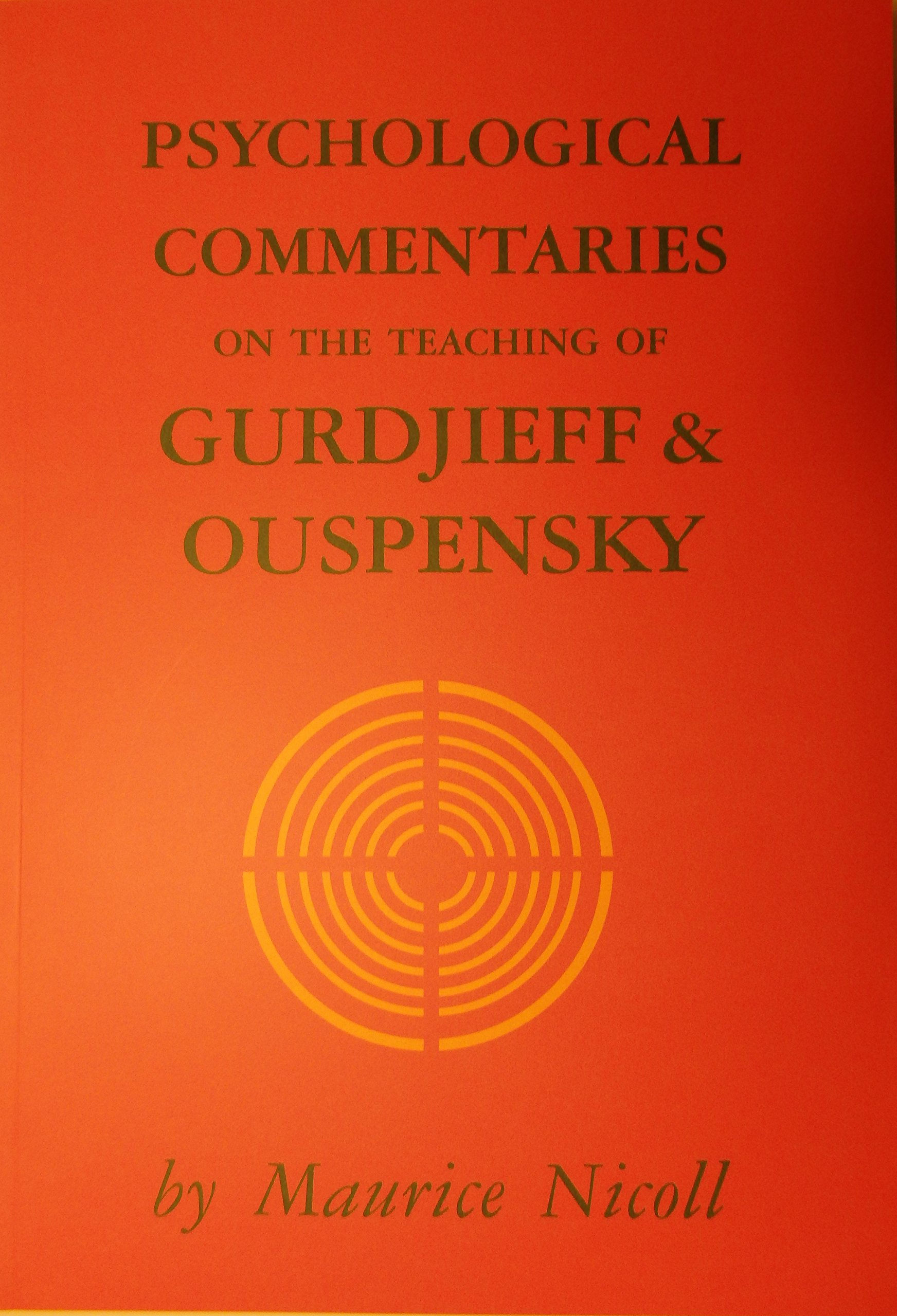 Read Online PSYCHOLOGICAL COMMENTARIES ON THE TEACHING OF GURDJIEFF AND OUSPENSKY 6 VOL SET by MAURICE NICOLL (2015-05-04) ebook