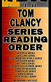 TOM CLANCY: SERIES READING ORDER: MY READING CHECKLIST: JACK RYAN SERIES, JOHN CLARK SERIES, THE CAMPUS SERIES, OP-CENTER SERIES, NET FORCE SERIES, GHOST ... POWER PLAYS, ENDWAR SERIES (English Edition)