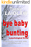 bye baby bunting