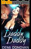 Daddy Daddy: MFM Menage Romance