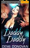 Daddy Daddy: MFM Menage Romance (English Edition)