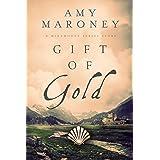 Gift of Gold: Miramonde Series Stories