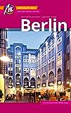 Berlin Reiseführer Michael Müller Verlag: Individuell reisen mit vielen praktischen Tipps (MM-City) (German Edition)