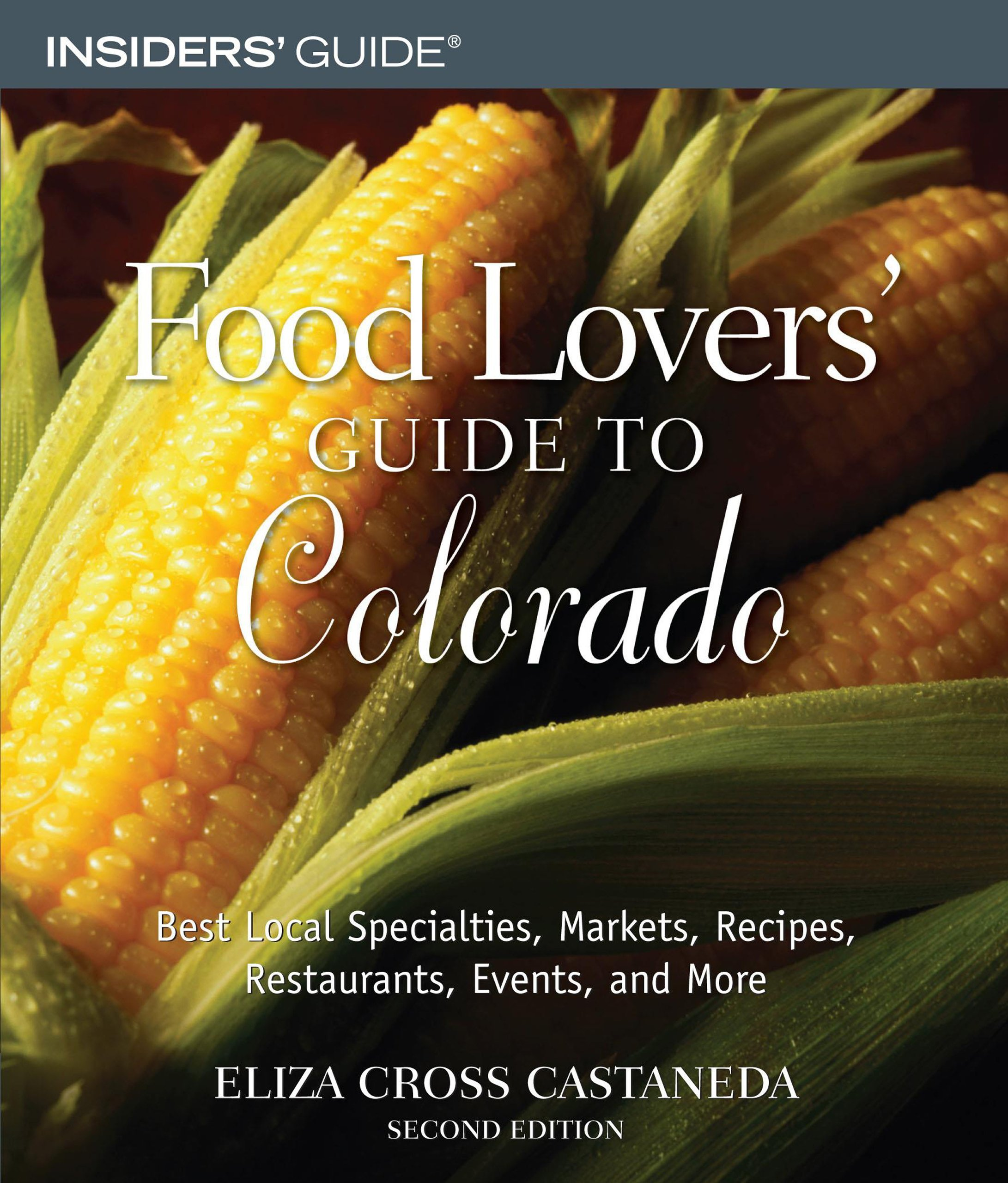 Download Food Lovers' Guide to Colorado, 2nd (Food Lovers' Series) PDF