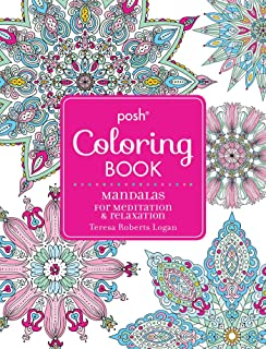 Posh Adult Coloring Book Mandalas For Meditation Relaxation Books