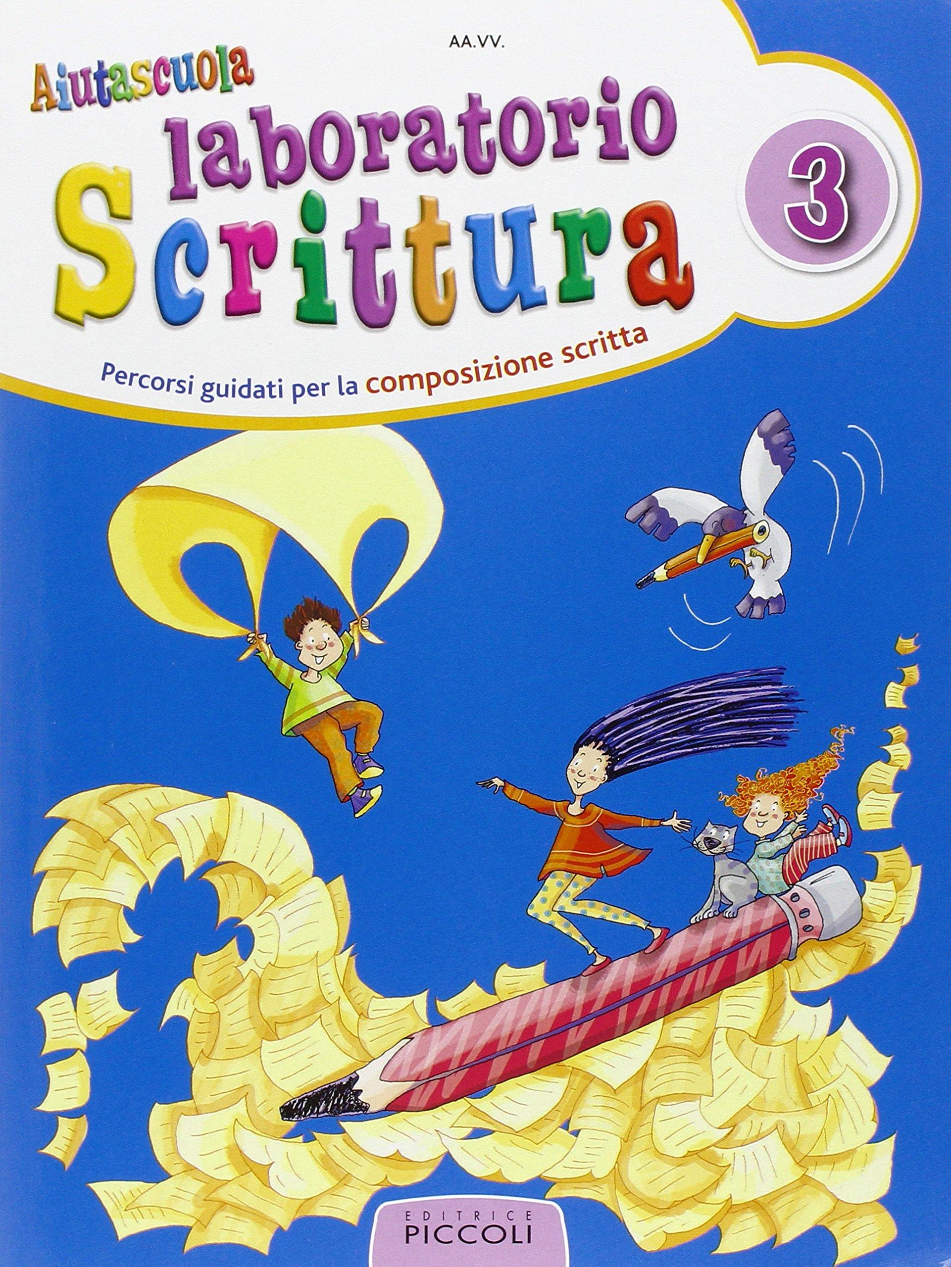 Eccezionale Scrittura Creativa Scuola Primaria VB45 » Regardsdefemmes EA64