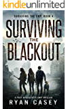 Surviving the Blackout: A Post Apocalyptic EMP Thriller (Surviving the EMP Book 4)