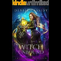 Witch Unbound (The Thirteenth Sign Book 4)