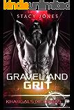Gravel and Grit (Khargals of Duras Book 1)