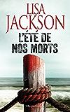 L'été de nos morts : suspense (HarperCollins)