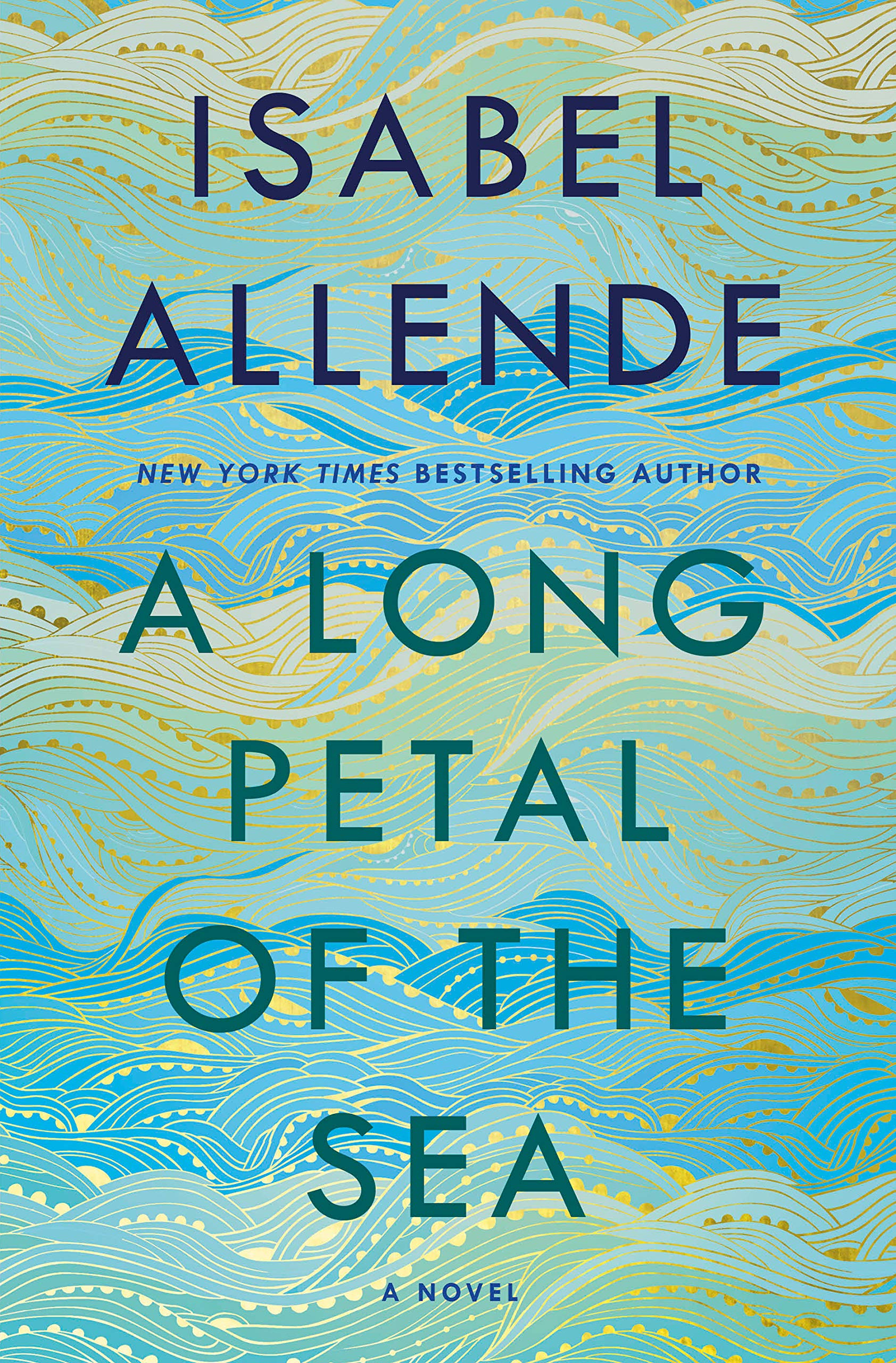 A Long Petal of the Sea: A Novel: Allende, Isabel, Caistor, Nick ...