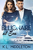 Billionaire at Sea (A Romantic Adventure)