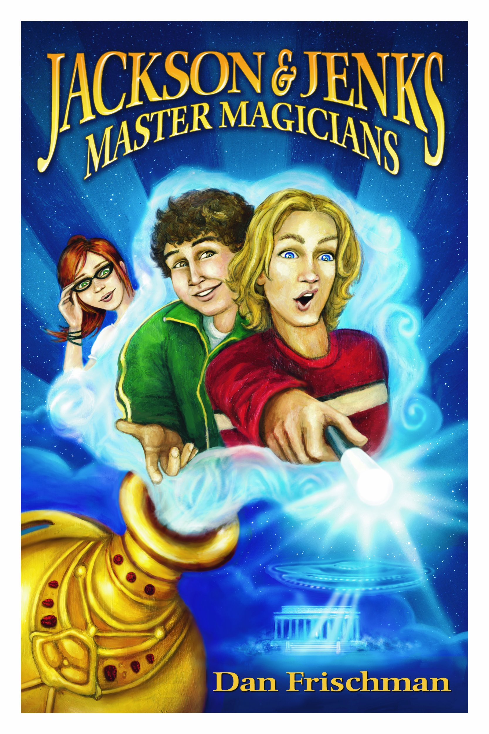 Jackson & Jenks, Master Magicians Hardcover – April 7, 2009
