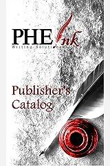 PHE Ink Publisher's Catalog Kindle Edition