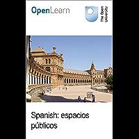 Spanish: espacios públicos (English Edition)