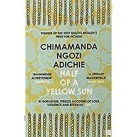 Half of a yellow sun: Chimamanda Ngozi Adichie