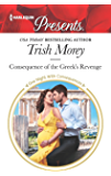 Consequence of the Greek's Revenge (One Night With Consequences Book 3659)