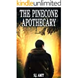 The Pinecone Apothecary: A Magical Fable about Overcoming Fears and Anxiety