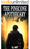 The Pinecone Apothecary:  A Magical Fable about Fears and Anxiety