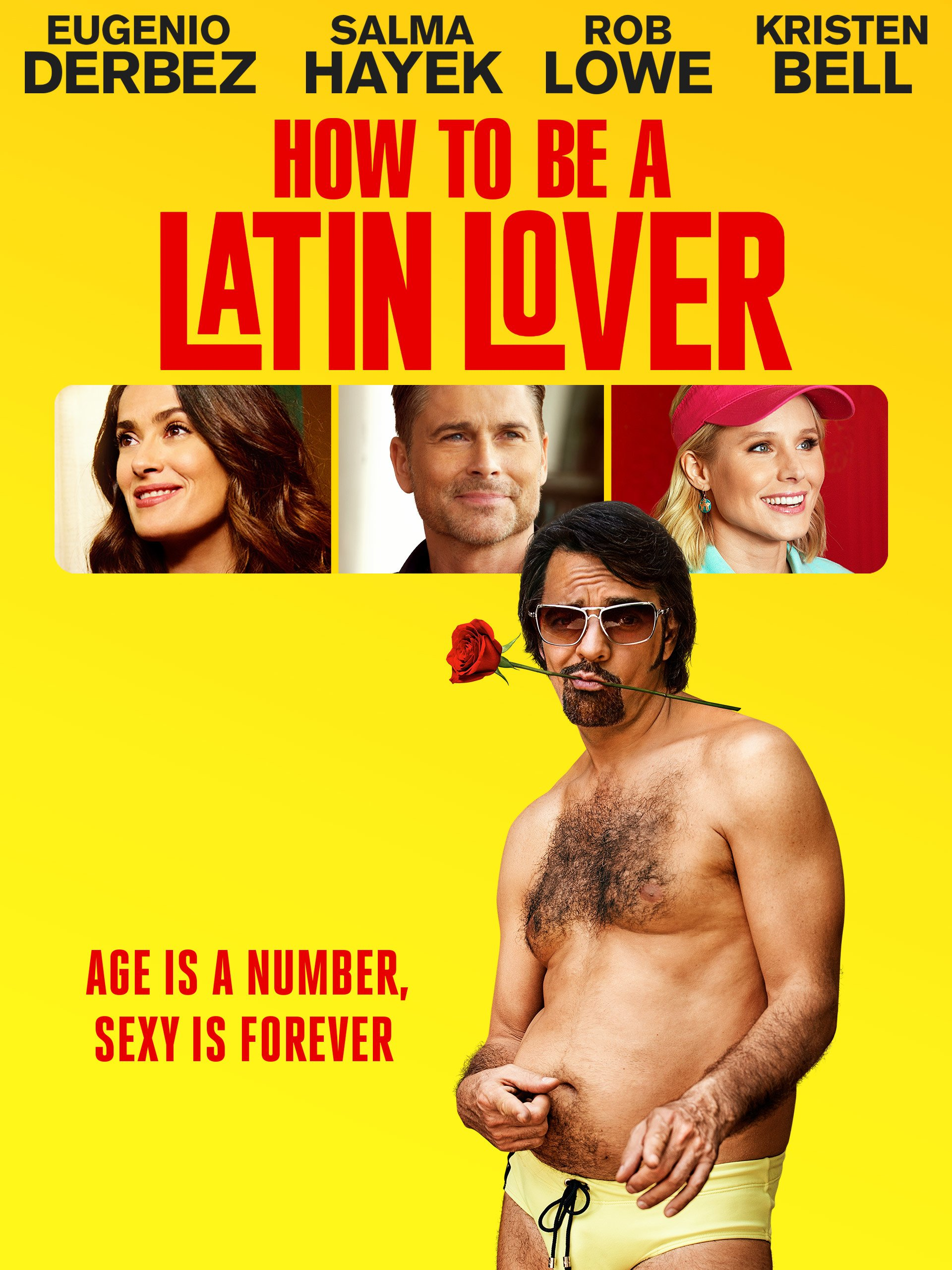 Amazon: How To Be A Latin Lover: Eugenio Derbez, Salma Hayek, Rob Lowe,  Kristen Bell: Amazon Digital Services Llc