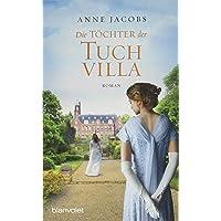 Die Töchter der Tuchvilla: Roman (Die Tuchvilla-Saga, Band 2)