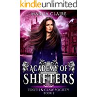 Academy of Shifters: Tooth & Claw Society