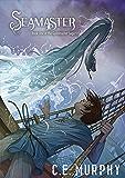 Seamaster (The Guildmaster Saga Book 1)