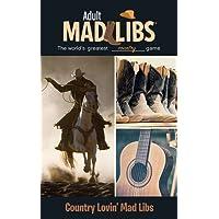 Country Lovin' Mad Libs