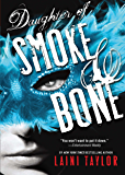 Daughter of Smoke & Bone (Daughter of Smoke and Bone Book 1)