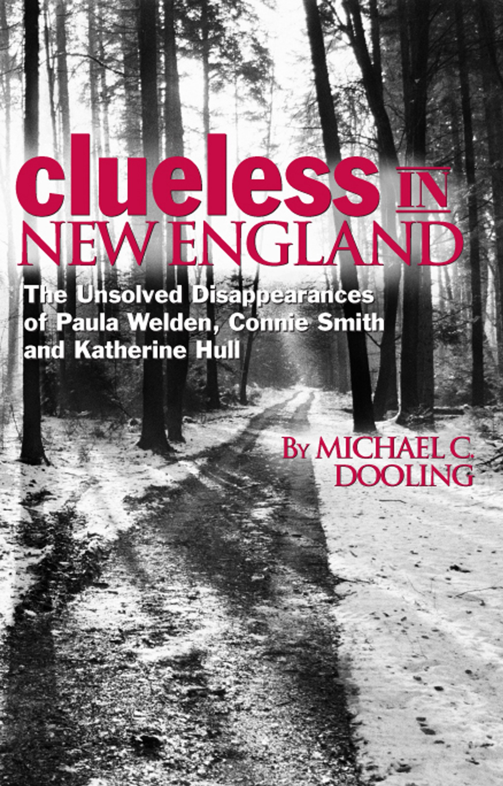 Clueless in New England: The Unsolved Disappearances of Paula Welden ...