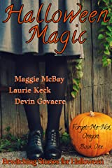 Halloween Magic (Forget-Me-Not, Oregon Book 1) Kindle Edition