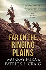Far On The Ringing Plains (Islands Book 1) Kindle Edition