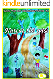 Nutcat The Wise (Tales From The Pachaihara Forest Book 2)