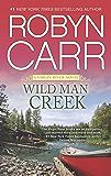Wild Man Creek (A Virgin River Novel Book 14)