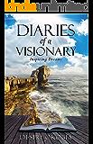 Diaries of a Visionary: Inspiring Dreams