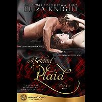 Behind the Plaid (Highland Bound Book 1)