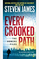 Every Crooked Path (The Bowers Files Book 9) Kindle Edition