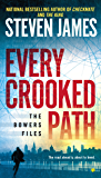 Every Crooked Path (The Bowers Files)
