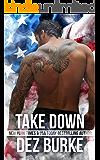Take Down: Steel Infidels MC Romance Series (Steel Infidels Series Book 4)