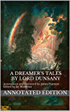 A Dreamer's Tales Annotated Edition