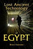 Lost Ancient Technology Of Egypt: Volume 2 (English Edition)