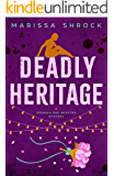 Deadly Heritage (Georgia Rae Winston Mysteries Book 3)