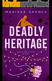 Deadly Heritage (Georgia Rae Winston Mysteries Book 3)
