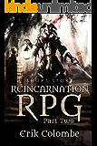 Reincarnation:RPG Part 2: A Short Story