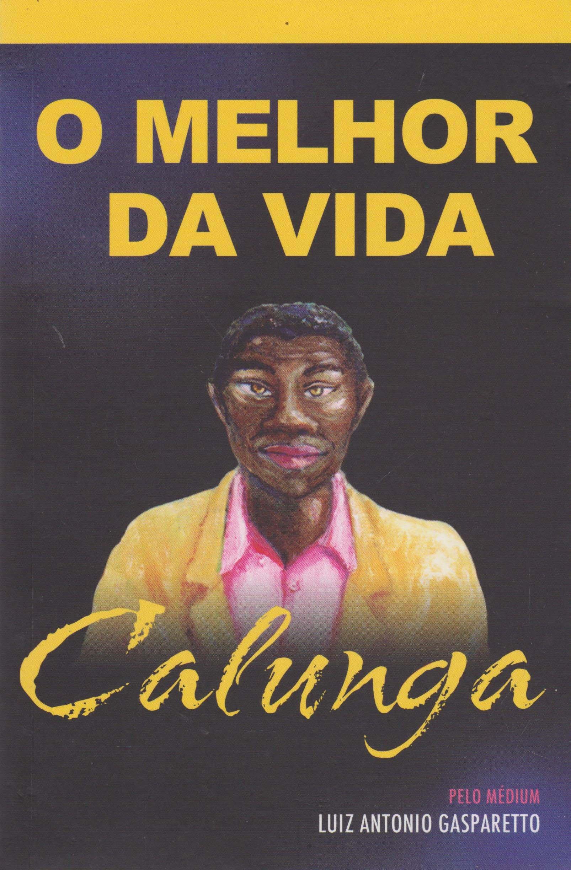 O Melhor Da Vida (Em Portuguese do Brasil): Luiz Antonio Gasparetto: 9788577221318: Amazon.com: Books