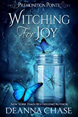 Witching For Joy: A Paranormal Women's Fiction Novel (Premonition Pointe Book 3) Kindle Edition