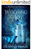 Witching For Joy: A Paranormal Women's Fiction Novel (Premonition Pointe Book 3)