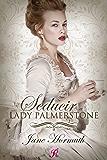 Seducir a Lady Palmerstone (Romantic Ediciones)
