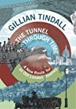 The Tunnel Through Time: A New Route for an Old London Journey