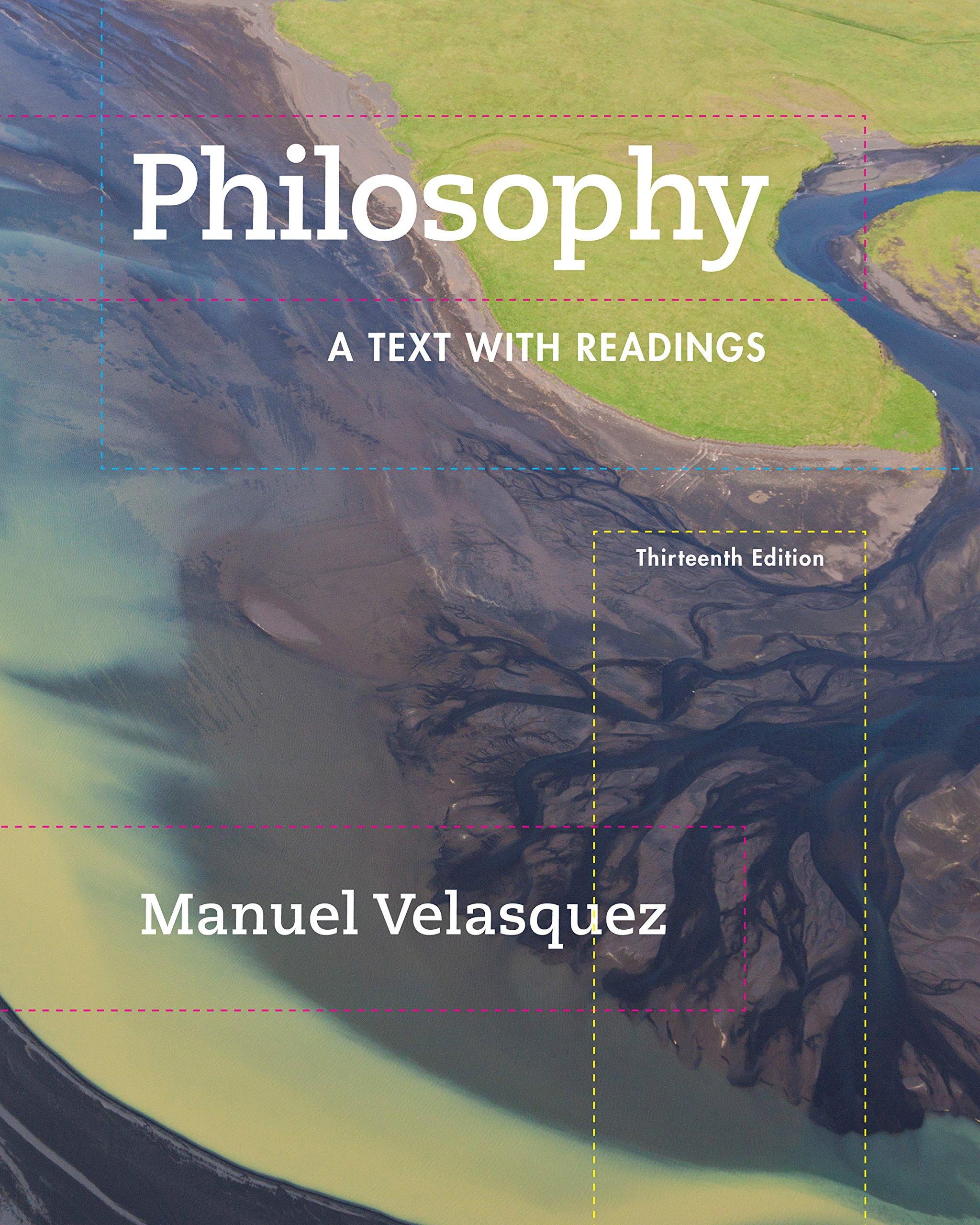 Amazon Com Philosophy A Text With Readings Ebook Velasquez Manuel Kindle Store